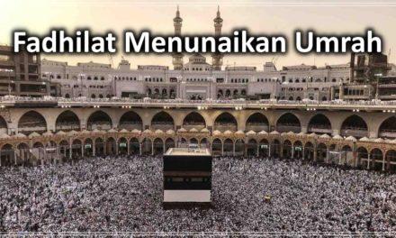 Fadhilat Menunaikan Umrah
